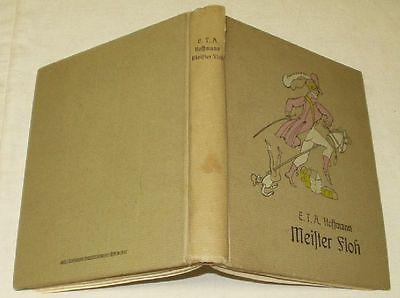 E.T.A. Hoffmann: Meister Floh - Ein Märchen in 7 Abentheuern zweier Freunde 1908