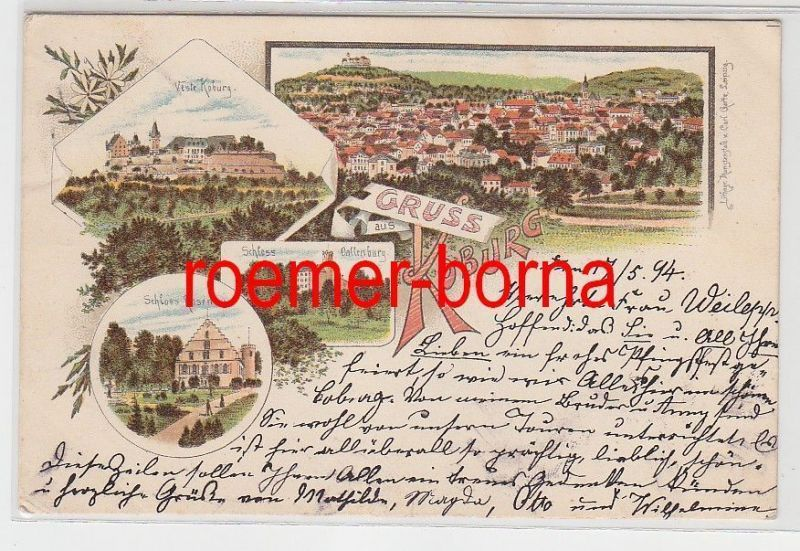 74345 Ak Lithografie Gruss aus Koburg Veste, Schloss Callenburg u. Rosenau 1894
