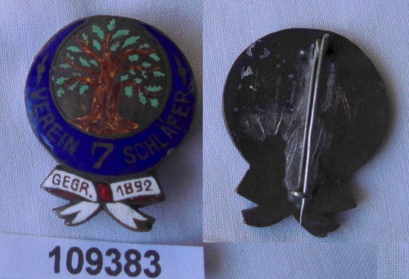 Emailliertes Abzeichen Verein 7 Schläfer Gegr.1892 Loge ? (109383)