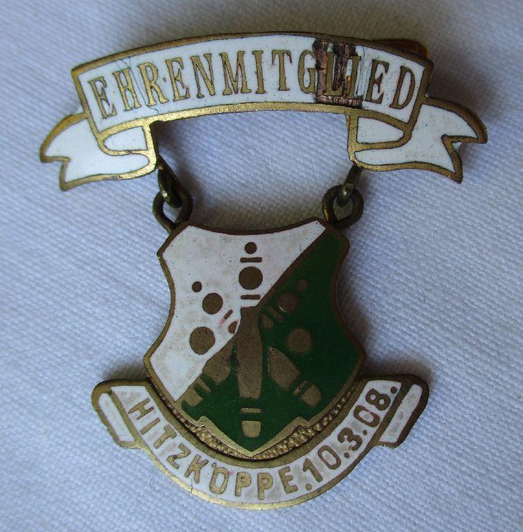 Ehrenmitglieds Abzeichen des Keglervereins Hitzköppe (Sachsen) 10.3.1908 /114161