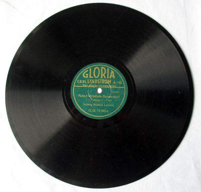 117145 Gloria Schellackplatte Lommel - Auto Fahrschule Runxendorf um 1930