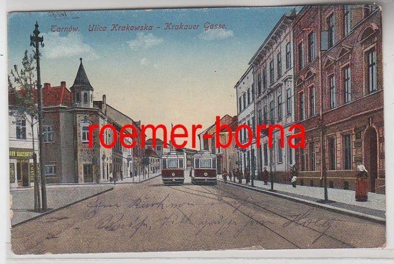 59821 Feldpost Ak Tarnow Ulica Krakowska Krakauer Gasse mit Strassenbahn 1917