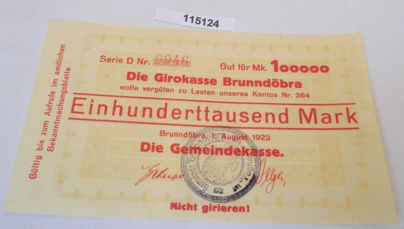 100000 Mark Banknote Inflation Girokasse Brunndöbra 1.August 1923 (113309)