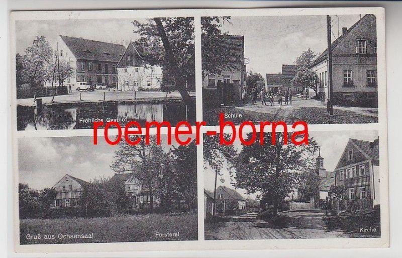 76097 Mehrbild Ak Gruß aus Ochsensaal Fröhlichs Gasthof, Försterei usw. um 1920