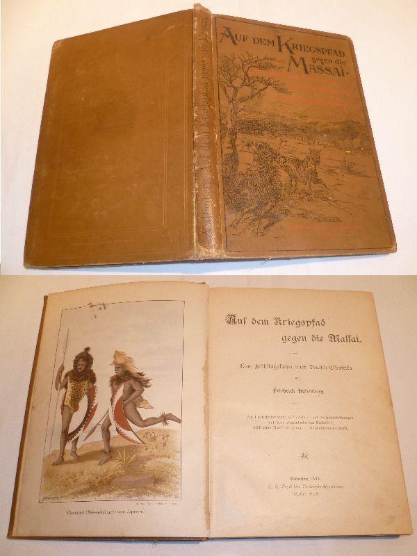 Auf dem Kriegspfad gegen die Massai, Becksche Verlagsbuchhandlung 1892 (Nr.3718)