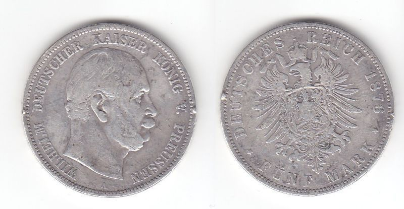 5 Mark Silbermünze Preussen Wilhelm I 1876 A Jäger 97  (112647)