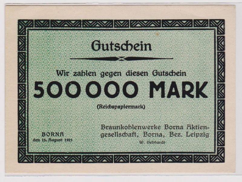 500000 Mark Banknote Braunkohlenwerke Borna 15.8.1923 (120363)