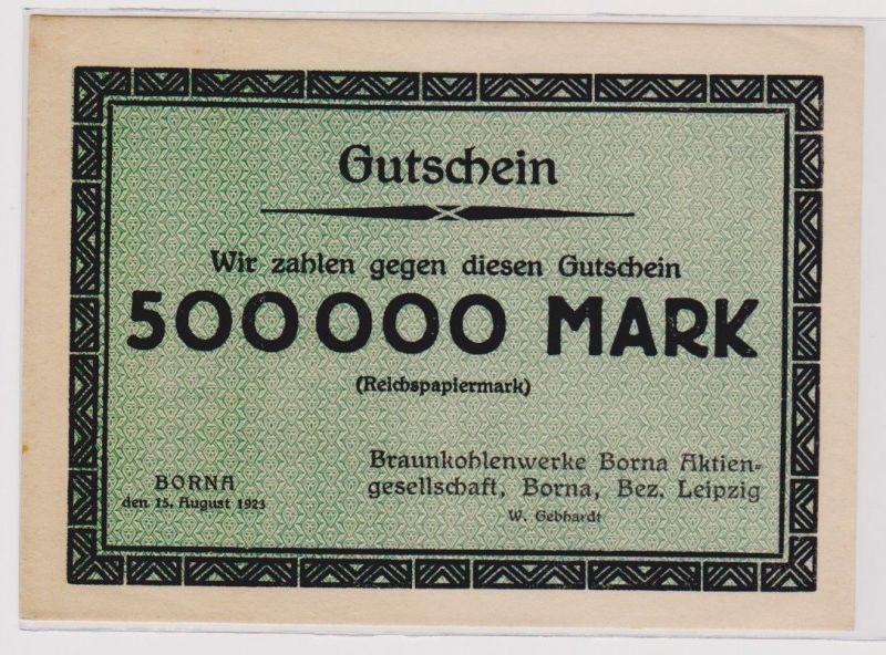 500000 Mark Banknote Braunkohlenwerke Borna 15.8.1923 (120349)