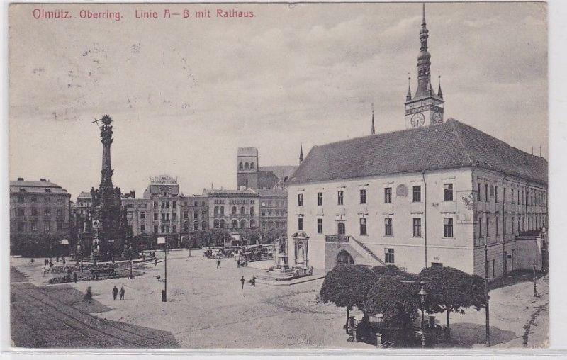 72840 Ak Olmütz Olomouc Oberring Linie A-B mit Rathaus 1917