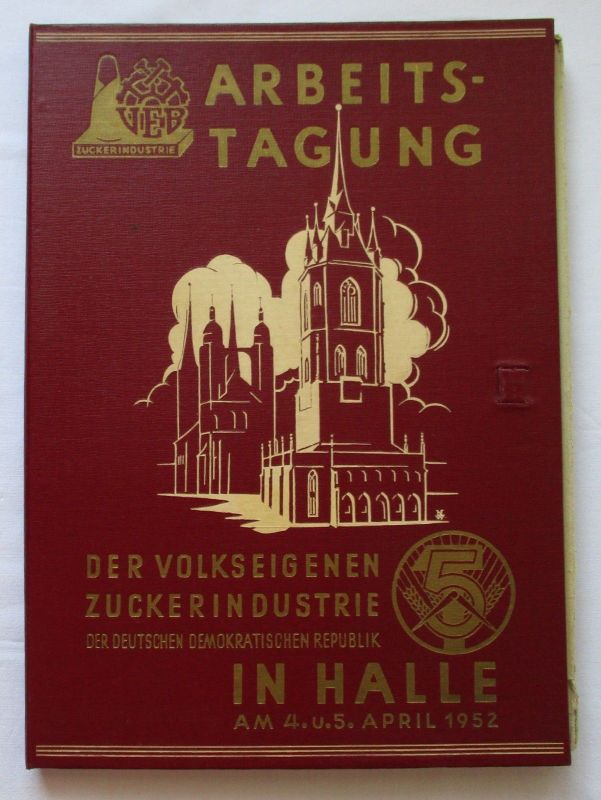 Mappe Arbeitstagung d. VEB Zuckerindustrie in Halle am 4. & 5.Apr. 1952 (112063)