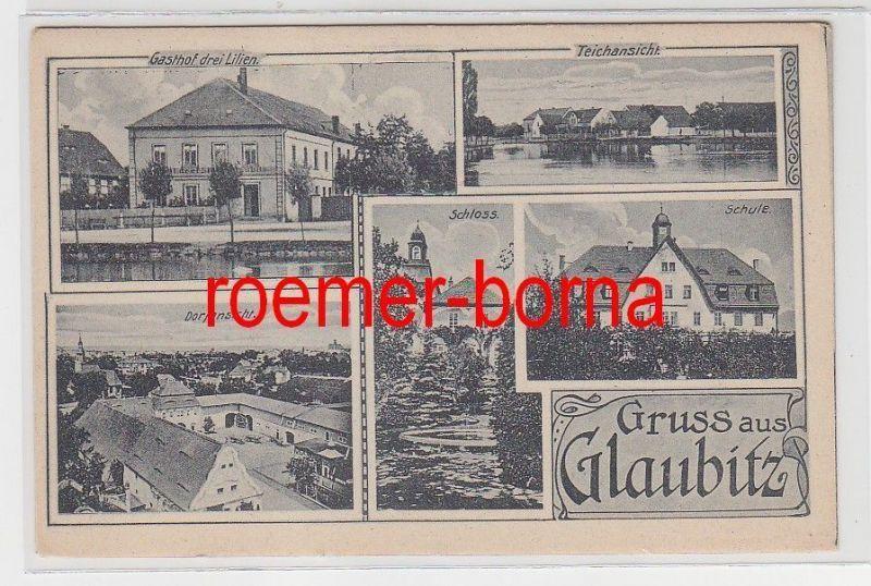 77020 Mehrbild Ak Gruss aus Glaubitz Gasthof drei Lilien usw. um 1920