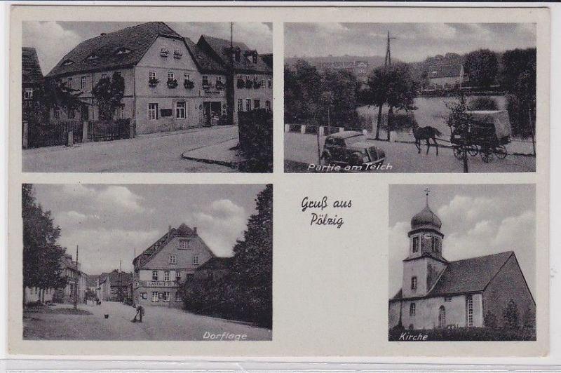 90806 AK Gruß aus Pölzig - Partie am Teich, Dorflage & Gasthof 1940