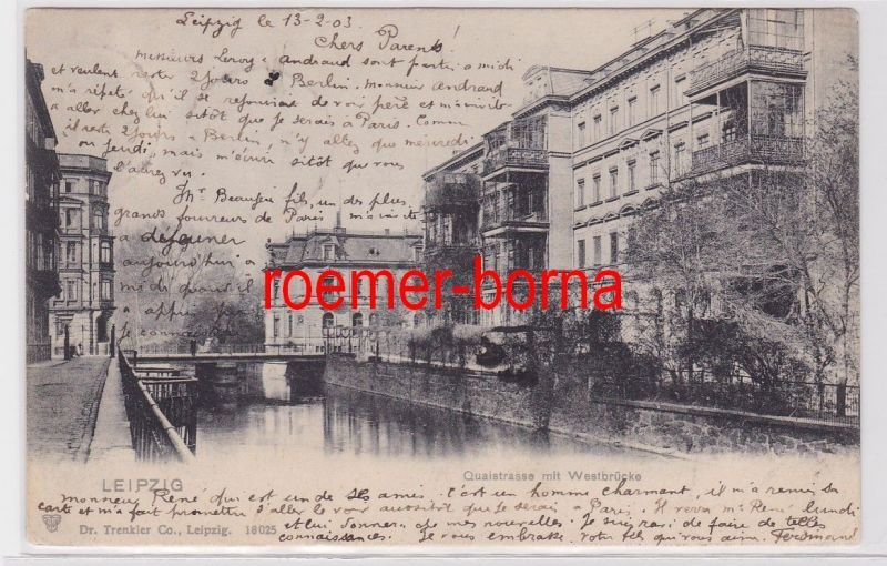 87771 Ak Leipzig Quaistrasse mit Westbrücke 1903