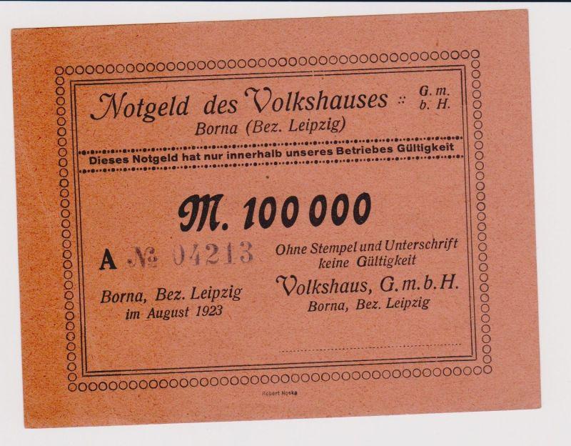 100000 Mark Banknote Inflation Notgeld des Volkshauses Borna 1923 (120830)