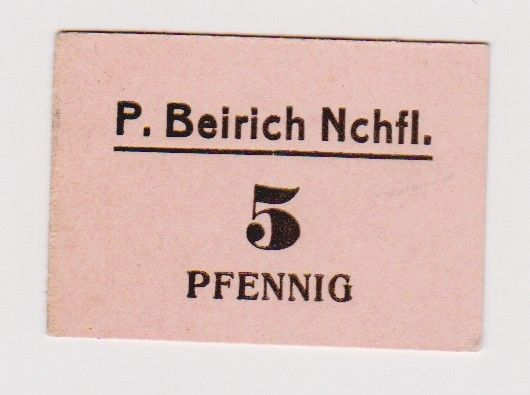 5 Pfennig Banknote Notgeld Firma P.Beirich Groitzsch Nachfolger o.Datum (120364)