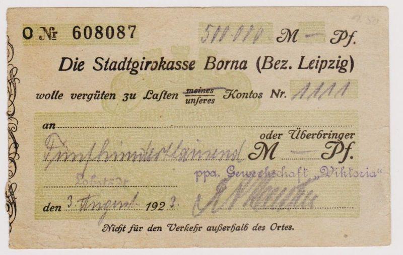 Firmenscheck 500000 Mark Banknote Stadtgirokasse Borna 3.8.1923 (120531)