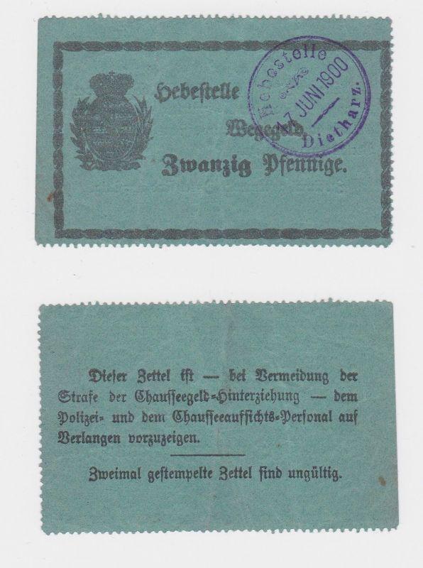 20 Pfennige Wegegeld Hebestelle Dietharz 17.Juni 1900 (126205)