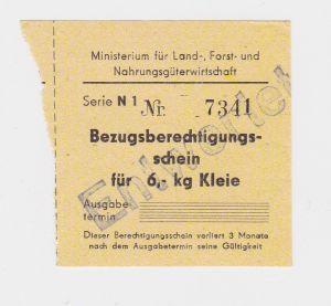 Bezugsberechtigungsschein Ministerium für Landwirt.DDR für 6 Kilo Kleie (126568)