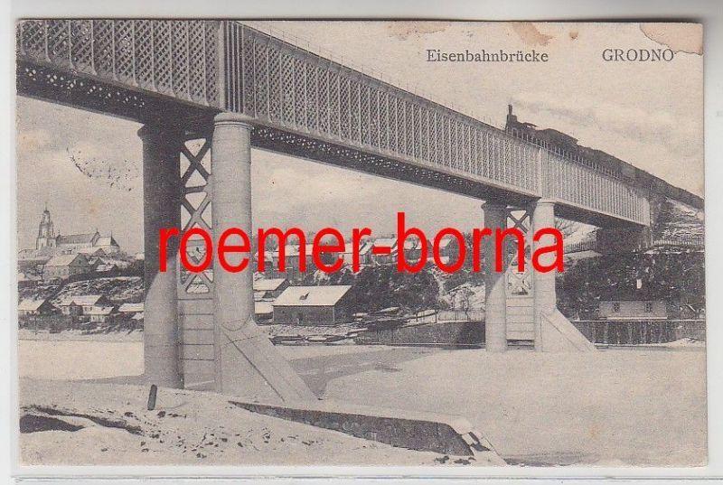 83325 Feldpost Ak Grodno Hrodna Weißrussland Eisenbahnbrücke 1916