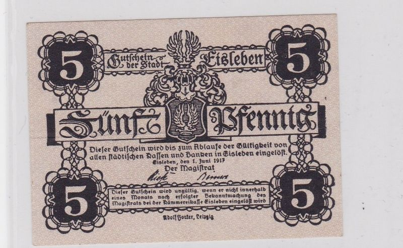 5 Pfennig Banknoten Notgeld Stadt Eisleben 1.7.1917 (126367)