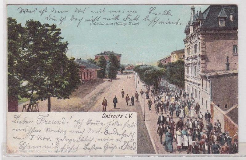 90840 Ak Ölsnitz im Vogtland Karlstrasse (Mittags 12 Uhr) 1903