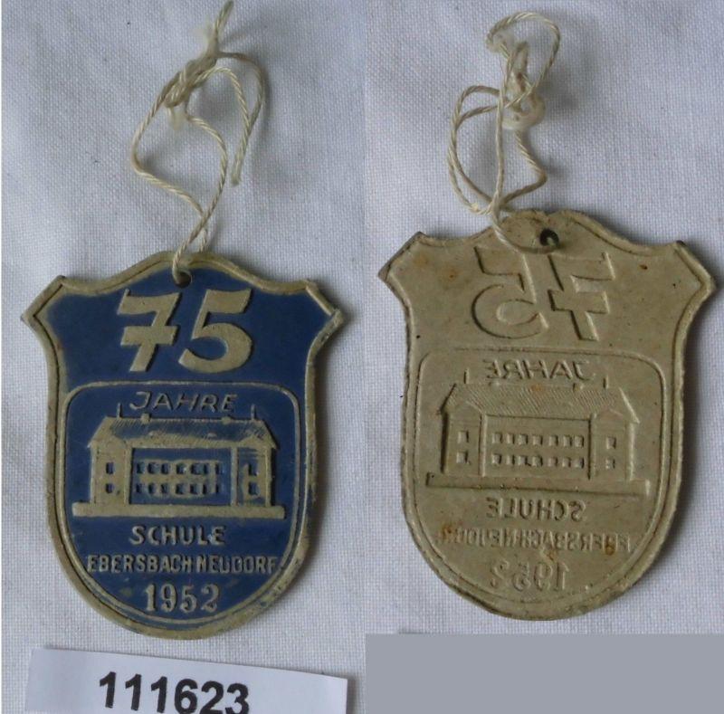Altes Papp Abzeichen 75 Jahre Schule Ebersbach Neudorf 1952 (111623)