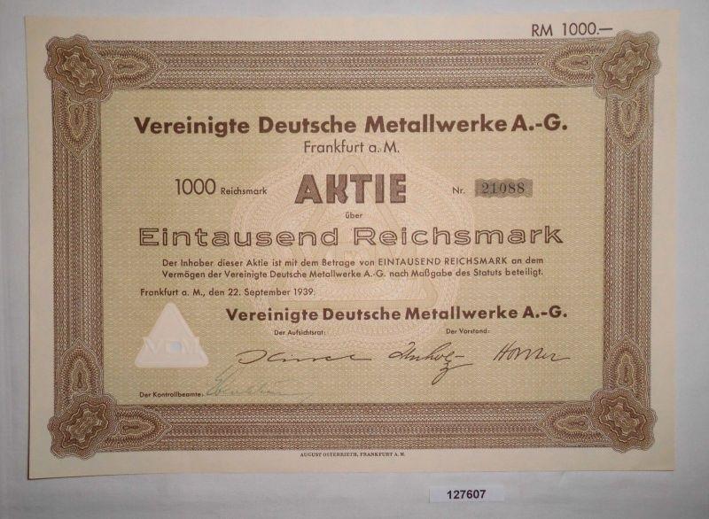 1000 Reichsmark Aktie Vereinigte Deutsche Metallwerke AG Frankfurt 1939 (127607)