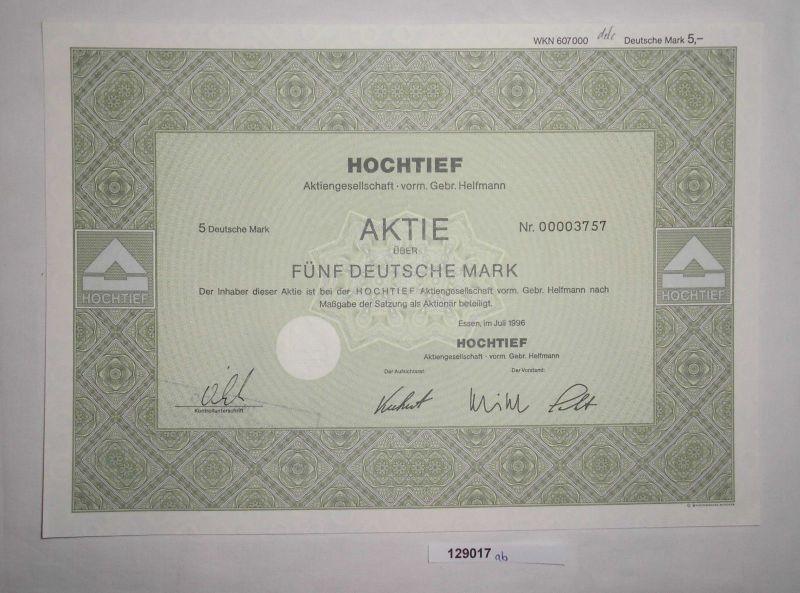 5 Mark Aktie Hochtief AG vormals Gebr. Helfmann Essen Juli 1996 (129017)