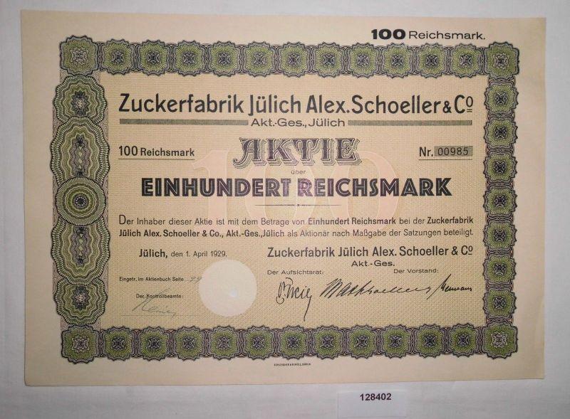 100 Reichsmark Aktie Zuckerfabrik Jülich Alex. Schoeller & Co. 1.4.1929 (128402)