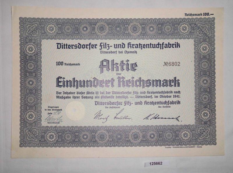100 RM Aktie Dittersdorfer Filz- & Kratzentuchfabrik Oktober 1941 (125662)