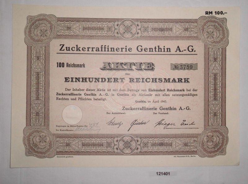 100 Reichsmark Aktie Zuckerraffinerie Genthin AG April 1943 (121401)