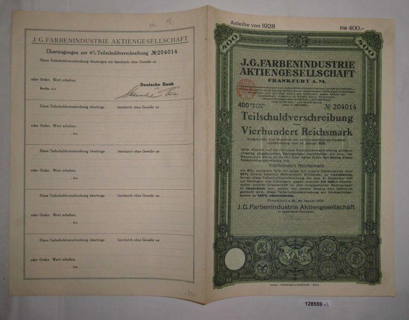 400 Reichsmark Schuldverschreibung IG Farbenindustrie AG Frankfurt 1928 (128559)