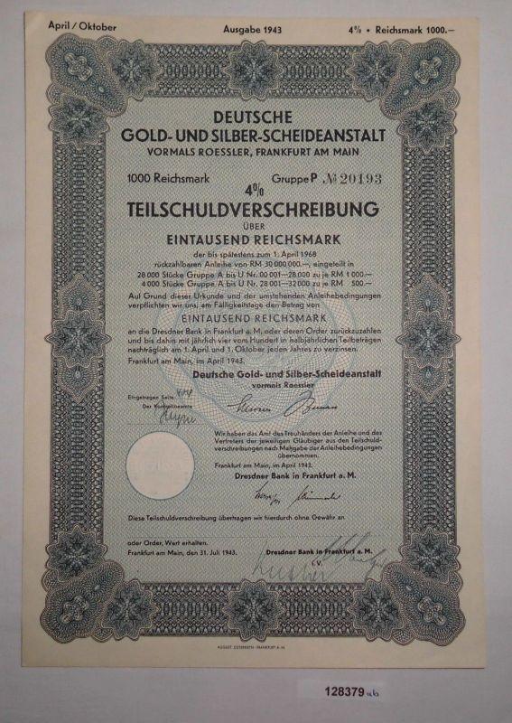 1000 RM Schuldverschreibung Deutsche Gold- & Silber-Scheideanstalt 1943 (128379)