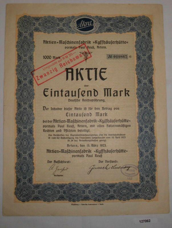 1000 Mark Aktie Aktien-Maschinenfabrik Kyffhäuserhütte Artern 15.3.1923 (127062)