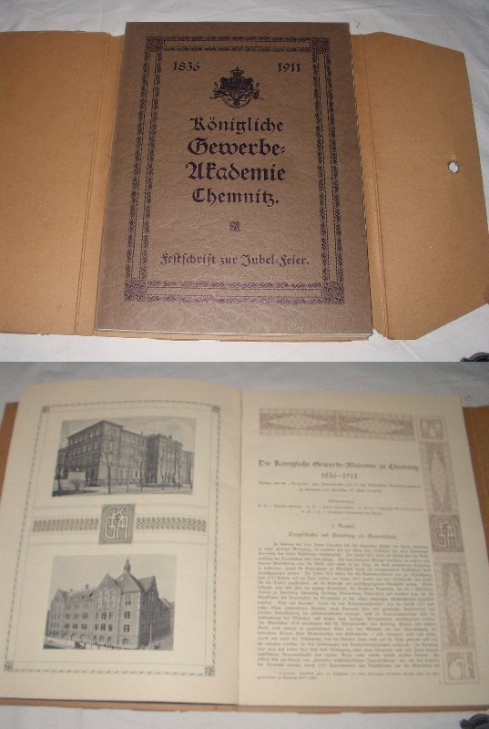 Königliche Gewerbe Akademie Chemnitz Festschrift Jubel-Feier 1911