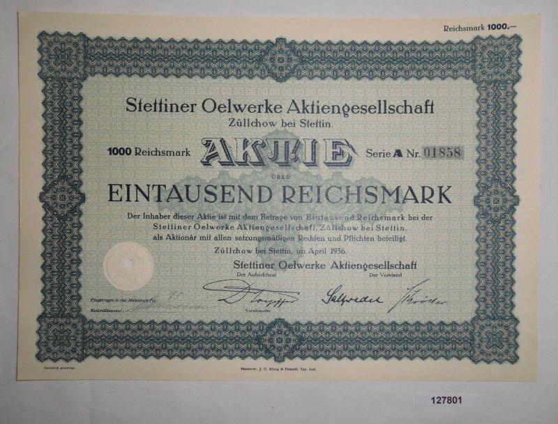 1000 RM Aktie Stettiner Oelwerke AG Züllchow bei Stettin April 1936 (127801)