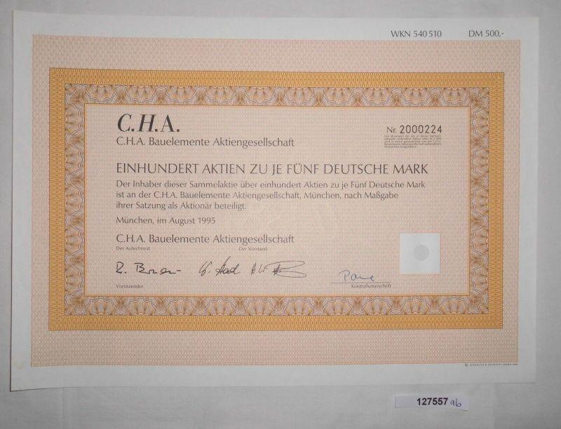 5 Mark hundert Aktien C.H.A. Bauelemente AG München August 1995 (127557)