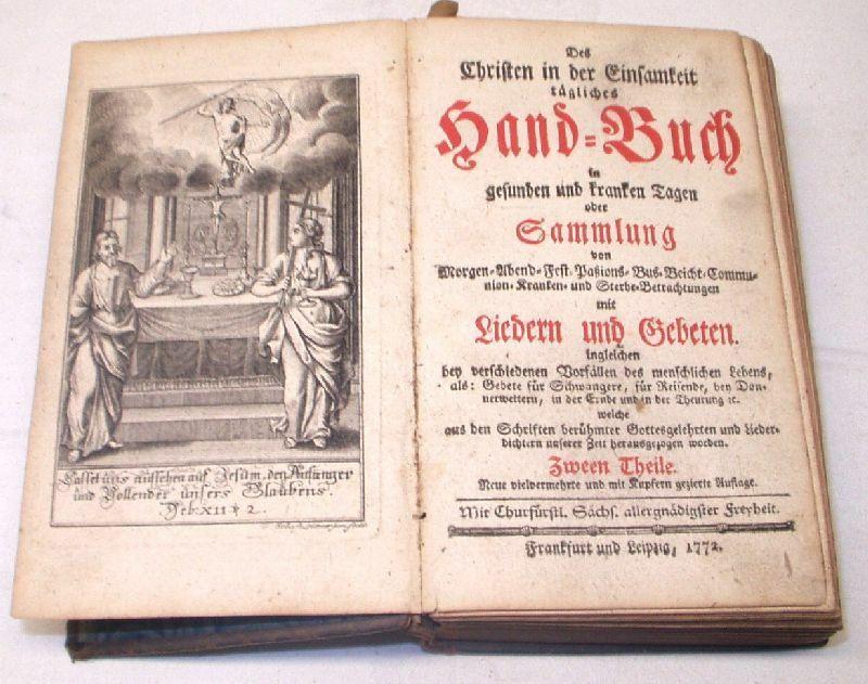 Des Christen in der Einsamkeit tägliches Hand- Buch 1772