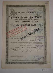 500 Mark Anteilsschein Berliner Handels-Gesellschaft 1. Januar 1879 (127046)