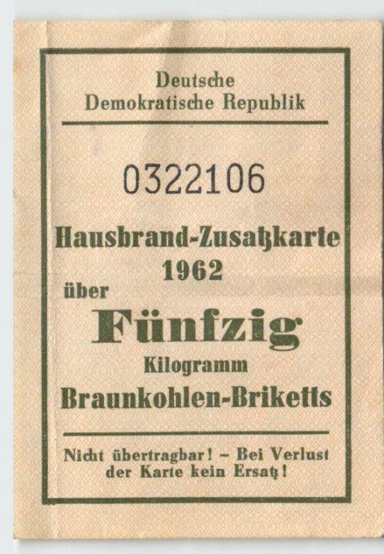 DDR Hausbrand-Zusatzkarte 1962 über 50 kg Braunkohlen-Briketts (129759)