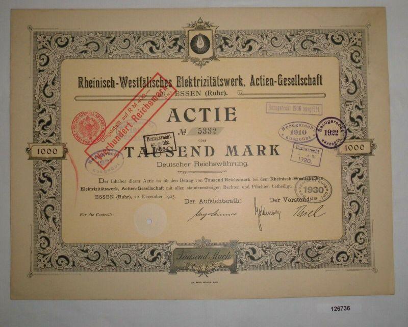 1000 Mark Aktie Rheinisch-Westfälisches Elektrizitätswerk AG Essen 1903 (126736)