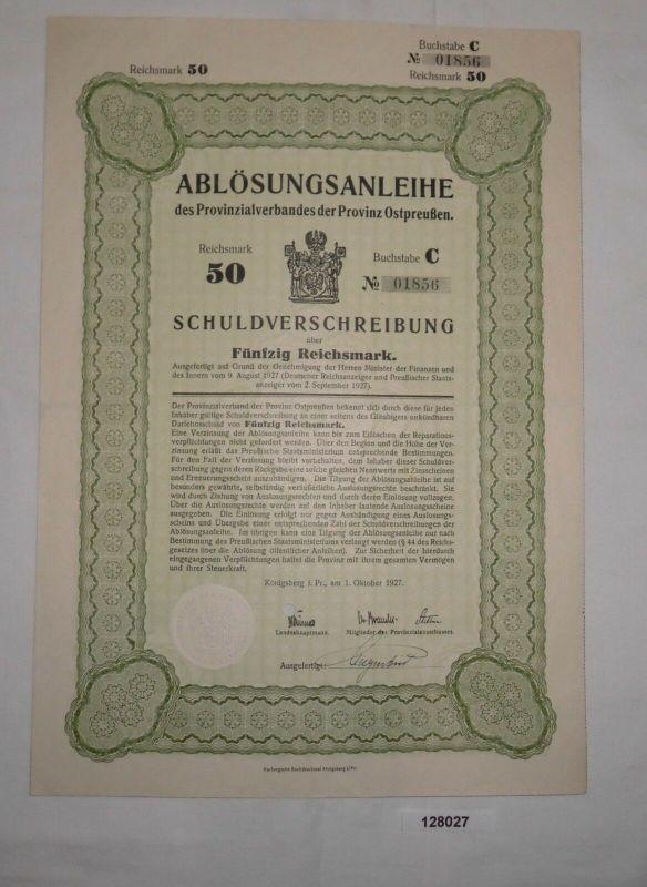50 Reichsmark Schuldverschreibung Provinzialverband Ostpreußen Okt.1927 (128027)