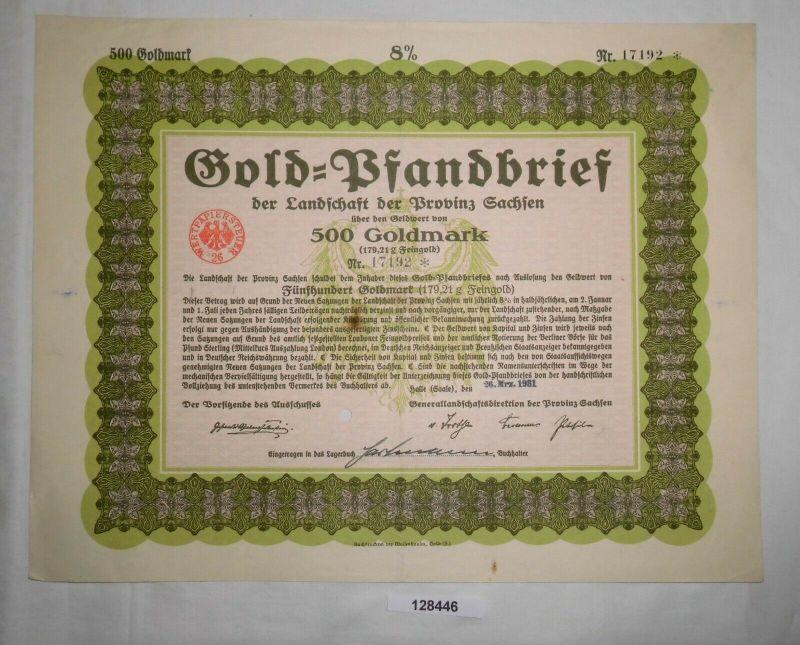 500 Goldmark Pfandbrief Landschaft der Provinz Sachsen Halle 26.3.1931 (128446)