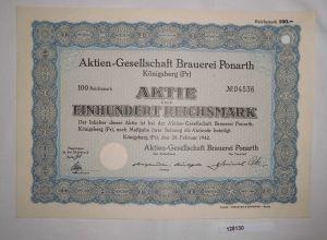 100 Reichsmark Aktie AG Brauerei Ponarth Königsberg (Preußen) 28.2.1942 (128130)