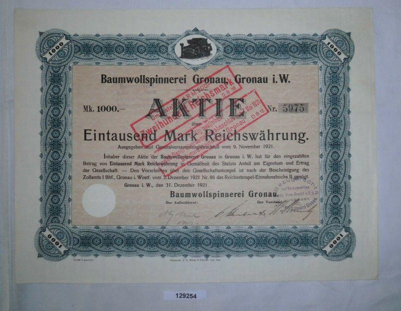 1000 RM Aktie Baumwollspinnerei Gronau in Westfalen 31. Dezember 1921 (129254)
