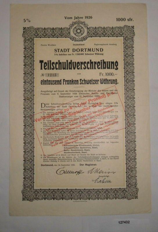 1000 Schweizer Franken Schuldverschreibung Stadt Dortmund 24.9.1926 (127432)