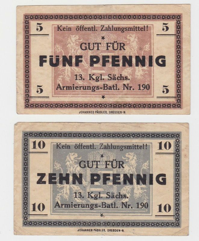 2 Banknoten 13.kgl.Sächs.Armierungs-Batl.Nr.190 Dresden (130120)