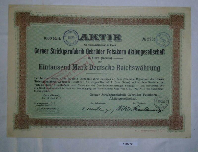 1000 Mark Aktie Geraer Strickgarnfabrik Gebrüder Feistkorn AG 19.6.1920 (129272)