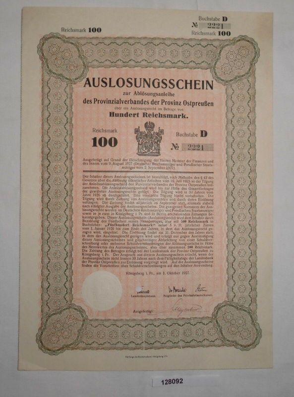100 Reichsmark Auslosungsschein Provinzialverband Ostpreußen 1.Okt.1927 (128092)