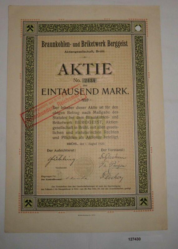 1000 Mark Aktie Braunkohlen- und Briketwerk Berggeist AG Brühl 1.8.1920 (127430)